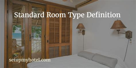 Room Definition by Standard Room Type Definitions Used In Hotels