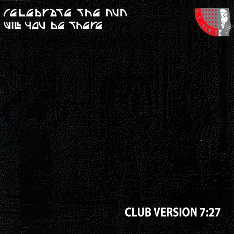 Will You Be There will you be there club version by celebrate the on