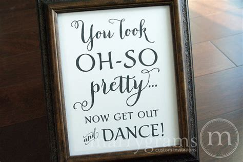 wedding bathroom signs wedding bathroom sign you look oh so pretty now get out
