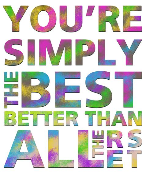 the simply the best you re simply the best digital by dsgn