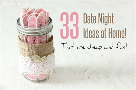 33 date ideas at home that are cheap and