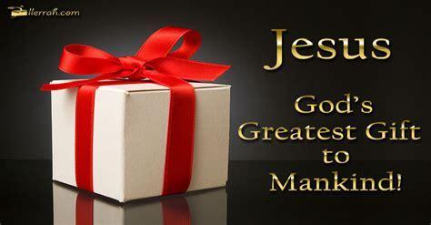 God's Greatest Gift