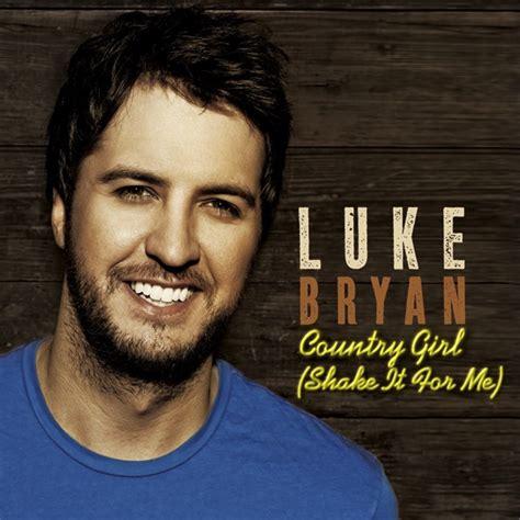 Country Girl Shake It For Me Luke Bryan Lyrics Youtube | luke bryan country girl shake it for me lyrics