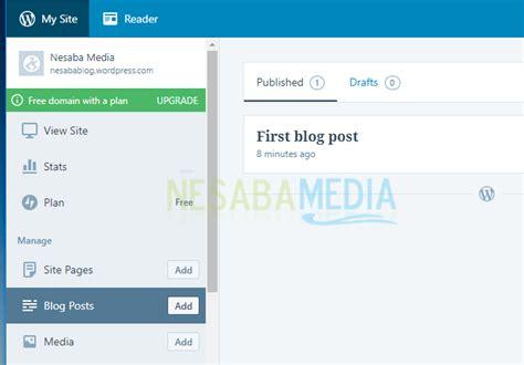 cara membuat blog di www wordpress com cara membuat blog di wordpress untuk pemula terbaru 2018