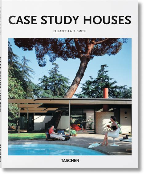 case study houses case study houses basic art series taschen books