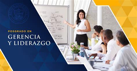 Mba Courses In Keiser by Posgrado En Gerencia Y Liderazgo Keiser