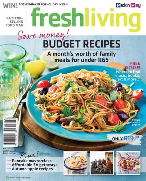 fresh living fresh living may 2015 by pick n pay issuu