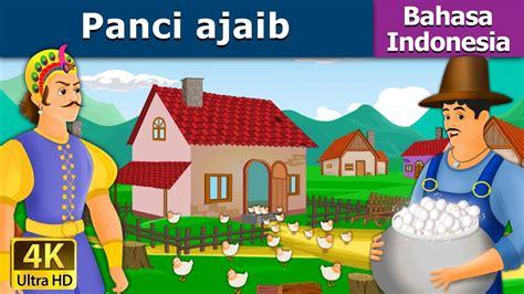 Panci Ajaib panci ajaib dongeng bahasa indonesia dongeng anak 4k uhd tales