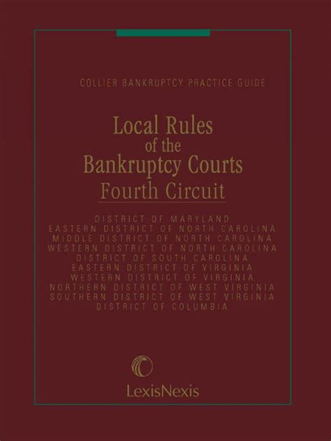 local rules of the bankruptcy courts 4th circuit and d c