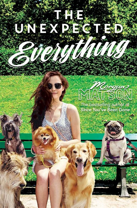 the unexpected everything the unexpected everything book by morgan matson