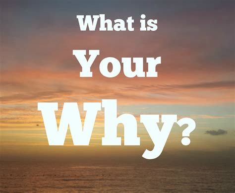 what is your why adventure toward freedom