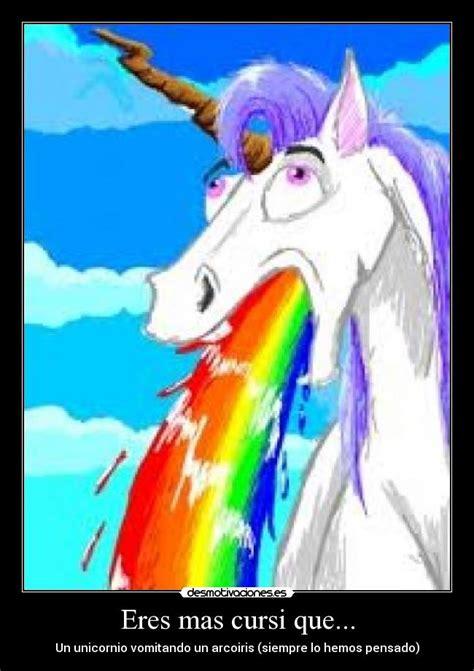 imagenes de unicornios vomitando arcoiris eres mas cursi que desmotivaciones