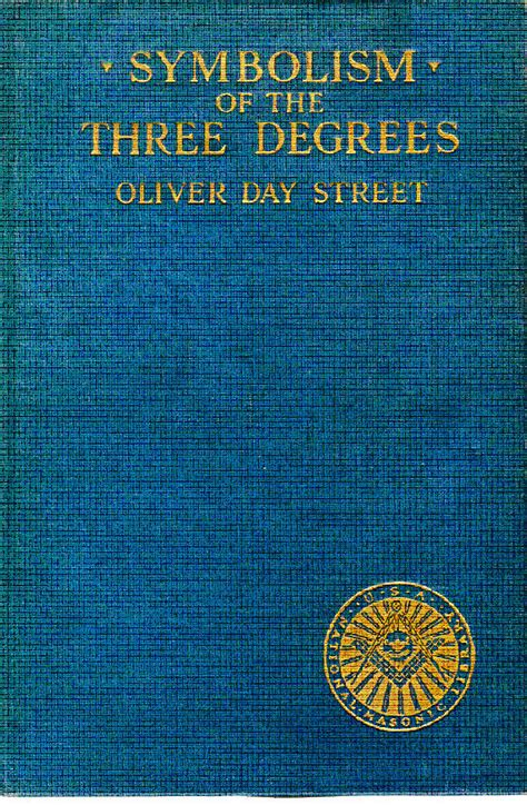 three degrees volume 1 books symbolism of the three degrees by oliver day