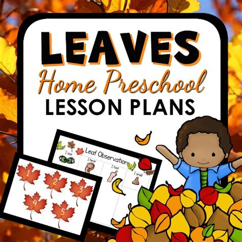 leaves home preschool lesson plan home preschool 101