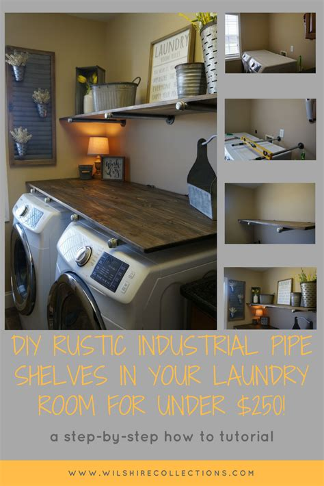 Laundry Room Makevover for under $250! With DIY Rustic Industrial Pipe Shelving and farmhouse decor!