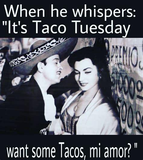 tacostuesday mexicana tacos tuesday humor taco
