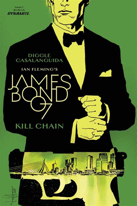 james bond kill chain andy diggle writes a dynamite james bond adventure first comics news
