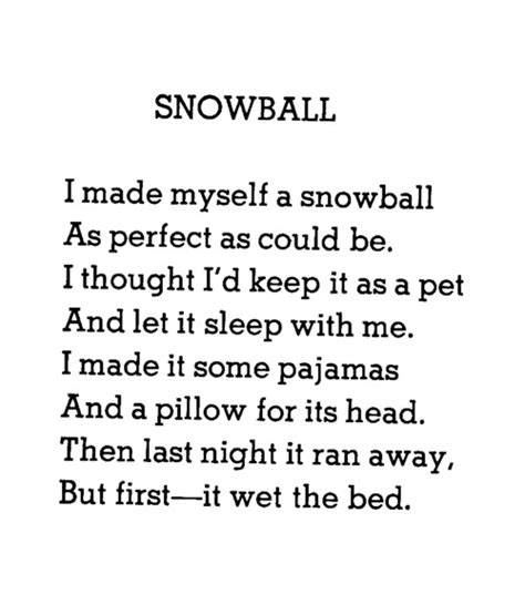 how to make yourself wet the bed snowball by shel silverstein i made myself a snowball as