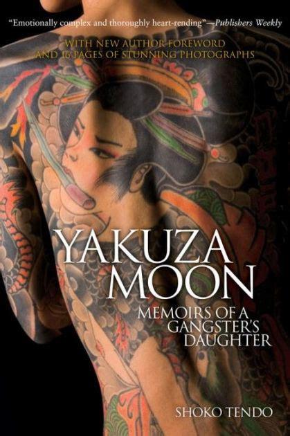 Yakuza Moon Tattoo   yakuza moon memoirs of a gangster s daughter by shoko