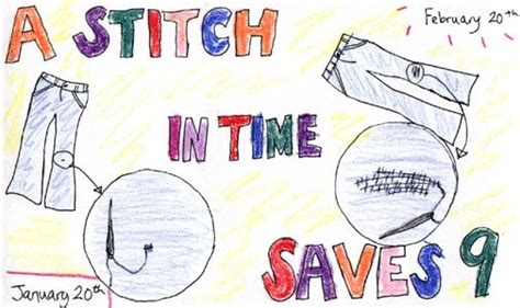 A Stitch In Time Saves Nine Essay by What Are Some Exles Of A Stitch In Time Saves Nine Quora
