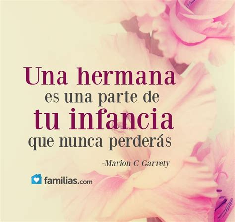 quotes para hermano 17 best images about familia padres hijas os hermanas