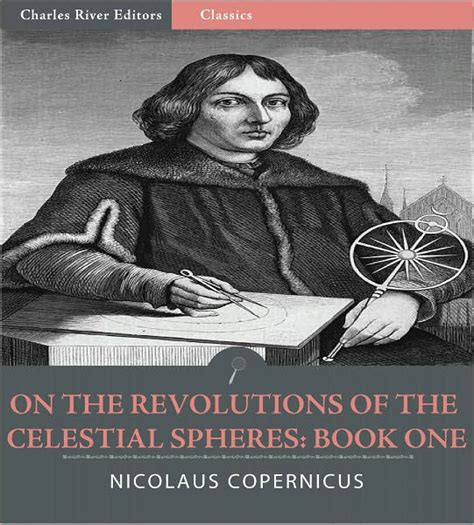 copernicus biography for students on the revolutions of the celestial spheres book one