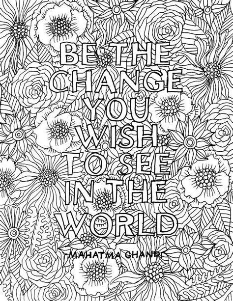 printable coloring pages for adults with quotes alisaburke be the change download for you i love
