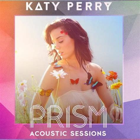 download mp3 album katy perry prism katy perryのprism acoustic sessions アルバム歌詞 musixmatch