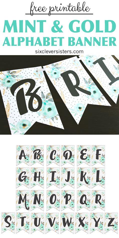 printable alphabet banner mint gold  clever