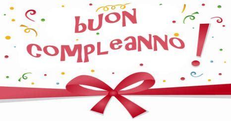 lettere d di buon compleanno frasi di auguri di buon compleanno invio gratis sms o