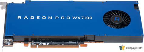 Amd Radeon Pro Wx 7100 see ya firepro amd s radeon pro workstation graphics cards landed techgage