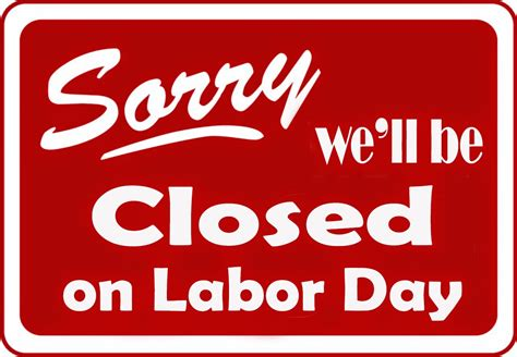 labor signs office closed sign for labor day driverlayer search engine