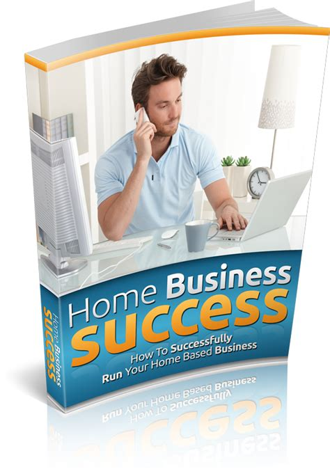 Success L by Grab Free Ebook Quot Home Business Success Quot Today