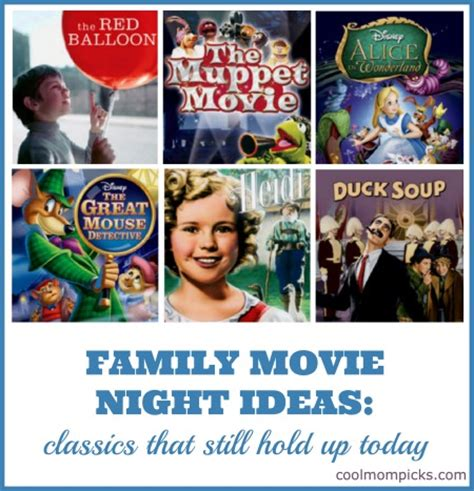 classic films to watch family movie night ideas 7 classic kids movies that