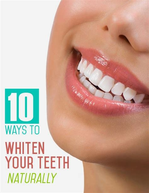10 ways to whiten your teeth naturally herbal medicine