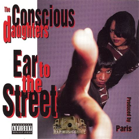 the conscious daughters the conscious daughters ear to the street