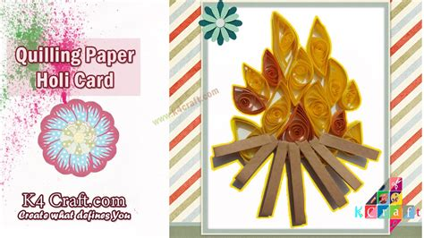 holi card ideas learn how to make quilling quot holi cards quot at home k4craft