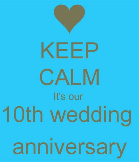 Wedding Anniversary Quotes 10 Years by The 25 Best 10 Year Anniversary Quotes Ideas On