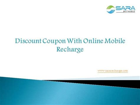 discount coupon with online mobile recharge authorstream