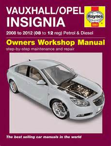 Opel Workshop Manual Haynes 5563 Workshop Repair Manual Vauxhall Opel Insignia