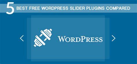 Wordpress Themes Free No Slider | 5 best free wordpress slider plugins compared