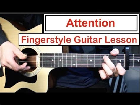 tutorial belajar fingerstyle guitar charlie puth attention fingerstyle guitar lesson