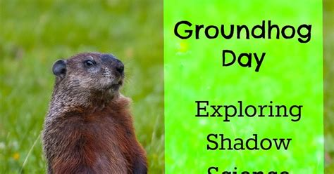 groundhog day what does it it science news saturday science experiment