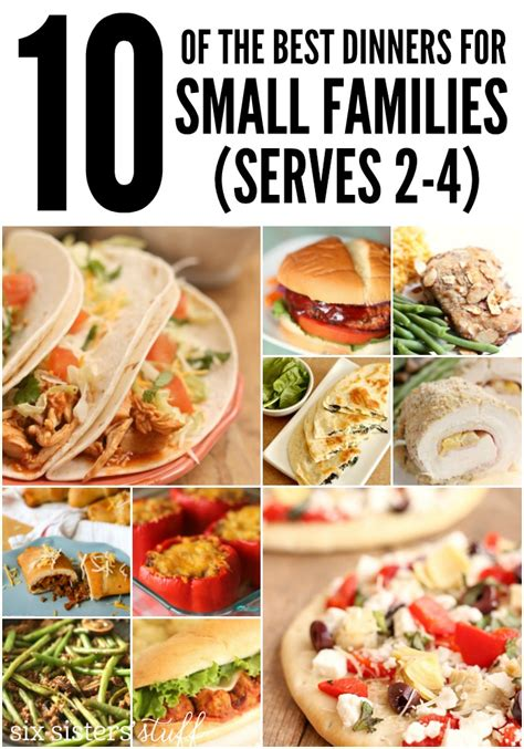 easy recipes for dinner for 6 the top 10 dinners for small families six stuff