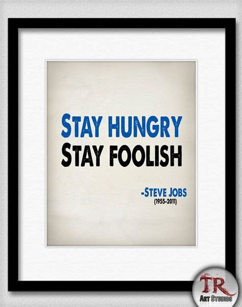 Steve Quote Poster Stay Hungry Stay Foolish Hiasan Dinding 35 best steve images on audio bible bible app and flea markets