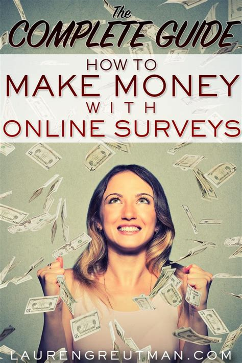 Make Money Doing Surveys - the complete guide how to make money doing surveys lauren greutman