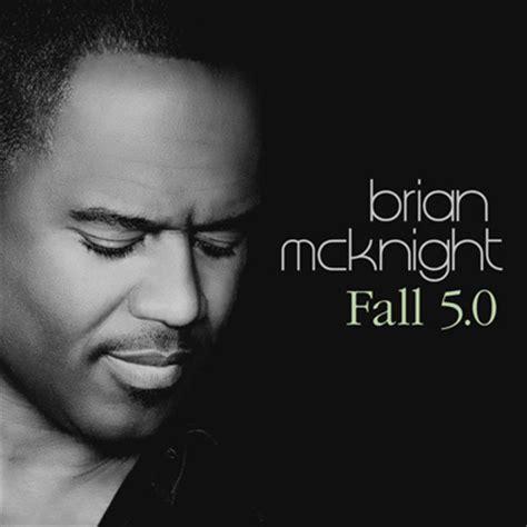 Brian Mcknight New Single by New Brian Mcknight Fall 5 0 Thisisrnb New