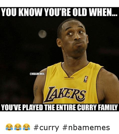 Curry Memes - you know you re old when you ve played the entire curry
