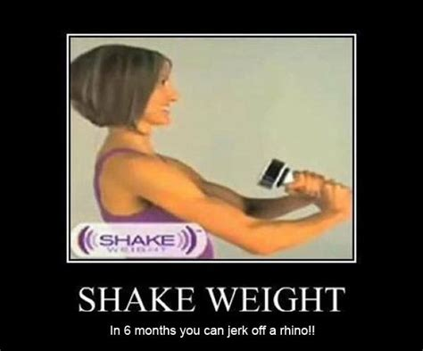 Shake Weight Meme - funny weightlifting quotes quotesgram