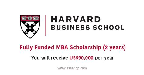 Mba Per Year by Harvard Fully Funded Mba Scholarship 2 Years